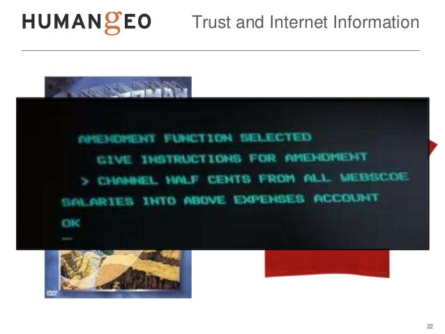 Trust and Internet Information                                 22