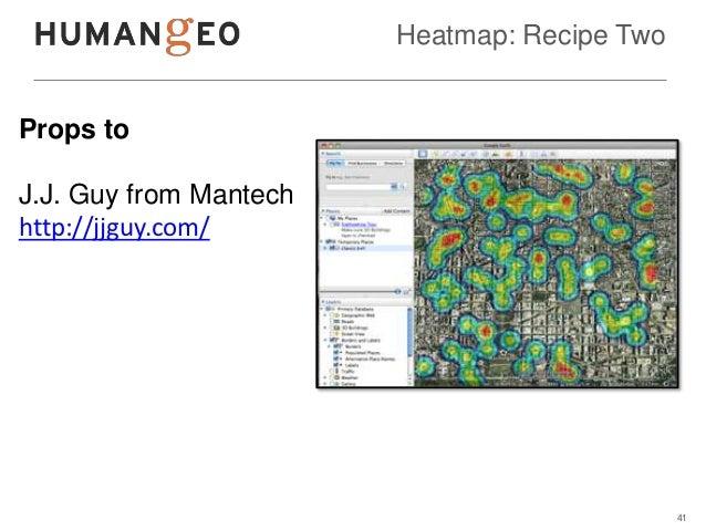 Heatmap: Recipe TwoProps toJ.J. Guy from Mantechhttp://jjguy.com/                                              41
