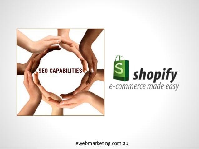 Built in SEOfeatures          ewebmarketing.com.au