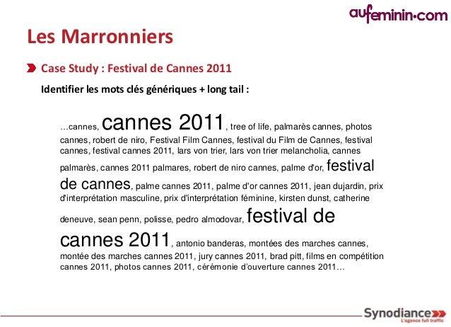 Les Marronniers Case Study : Festival de Cannes 2011 Publier du contenu, publier du contenu            Traquer ce qui buzz...