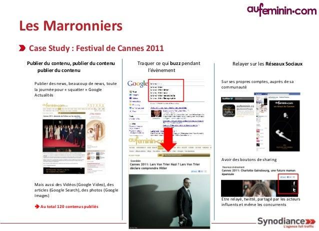 Les Marronniers Case Study : Festival de Cannes 2011                        Festival de Cannes 2011                       ...