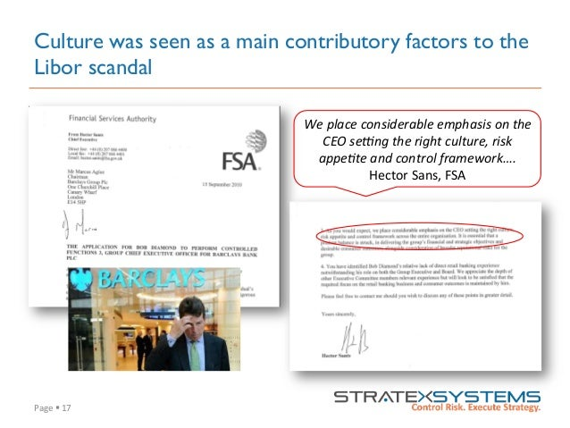 Page  §  17   Culture was seen as a main contributory factors to the Libor scandal We  place  considerable  e...