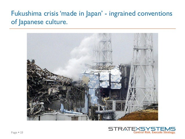 Page  §  19   Fukushima crisis 'made in Japan' - ingrained conventions of Japanese culture.
