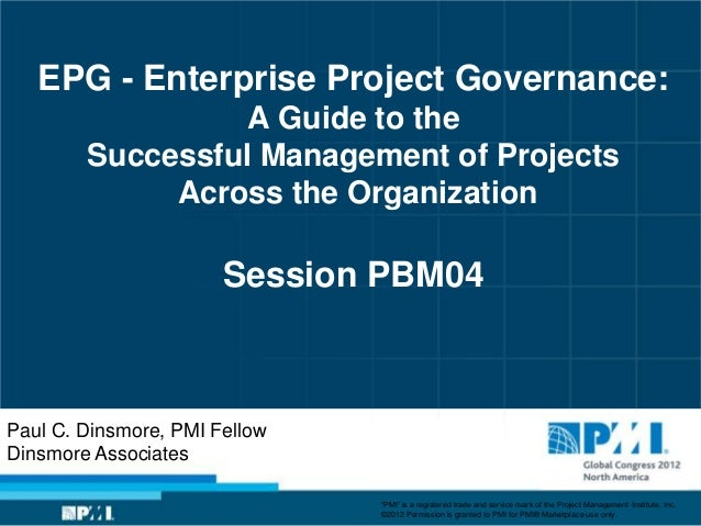 EPG - Enterprise Project Governance:                 A Guide to the        Successful Management of Projects             A...