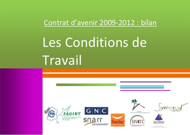 Contratd'avenir2009‐2012:bilan               LesConditionsde            Travail       ...