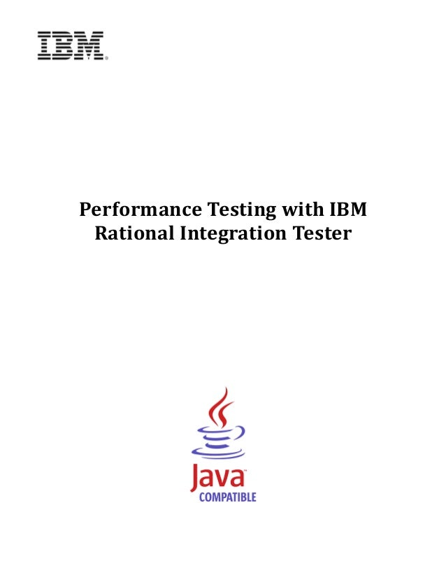 Performance	Testing	with	IBM	     Rational	Integration	Tester		                  	                  	                  	  ...