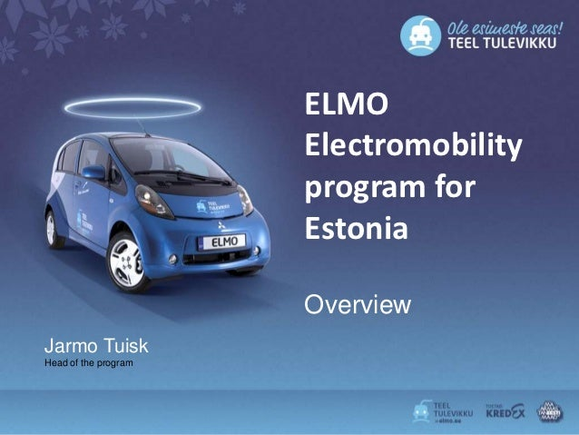 ELMO                      Electromobility                      program for                      Estonia                   ...