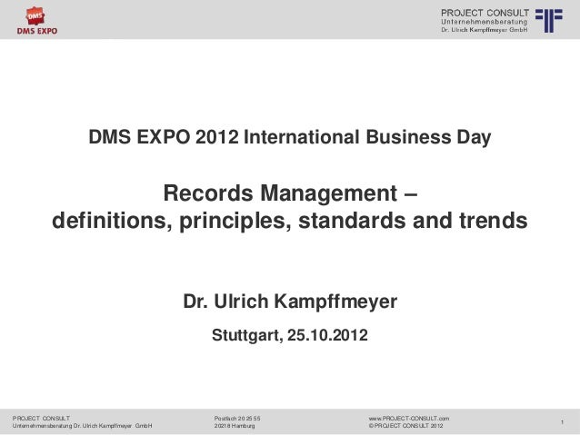 DMS EXPO 2012 International Business Day  PROJECT CONSULT  Unternehmensberatung Dr. Ulrich Kampffmeyer GmbH  www.PROJECT-C...