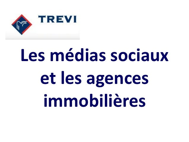 Les médias sociaux  et les agences   immobilières