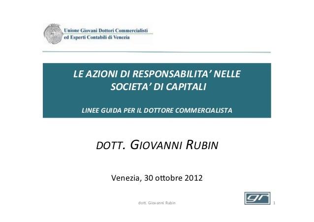 LE AZIONI DI RESPONSABILITA' NELLE            SOCIETA' DI CAPITALI                              LINEE...