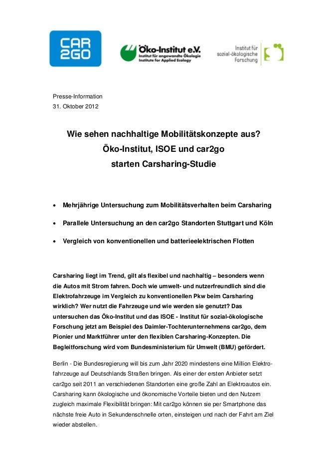 Presse-Information31. Oktober 2012     Wie sehen nachhaltige Mobilitätskonzepte aus?                     Öko-Institut, ISO...