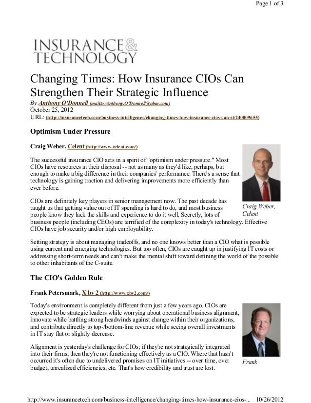 Craig Weber,CelentFrankChanging Times: How Insurance CIOs CanStrengthen Their Strategic InfluenceBy Anthony ODonnell (mail...