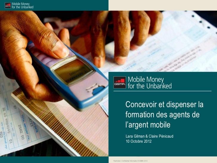 Concevoir et dispenser la                 formation des agents de                 l'argent mobile                 Lara Gil...