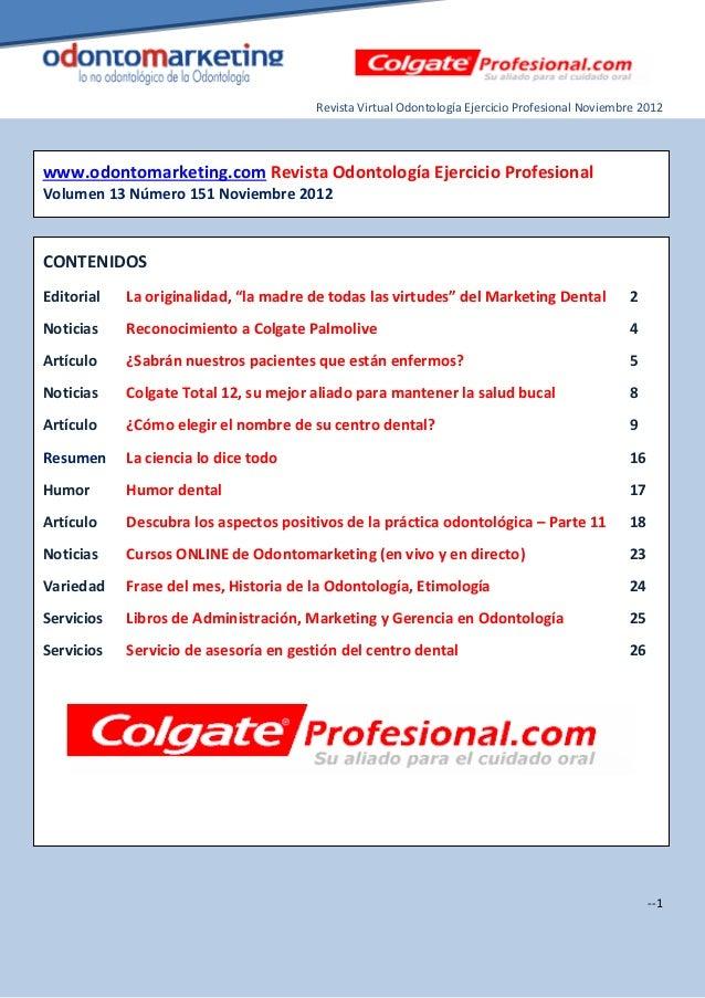 Revista Virtual Odontología Ejercicio Profesional Noviembre 2012www.odontomarketing.com Revista Odontología Ejercicio Prof...