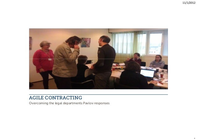 11/1/2012AGILE CONTRACTINGOvercoming the legal departments Pavlov responses
