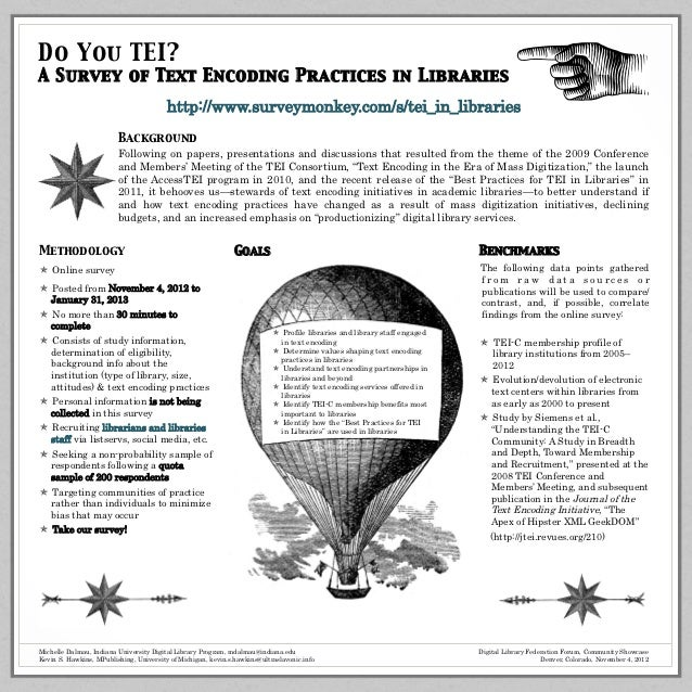 Do You TEI? 	A Survey of Text Encoding Practices in Libraries 	                                         http://www.surveym...