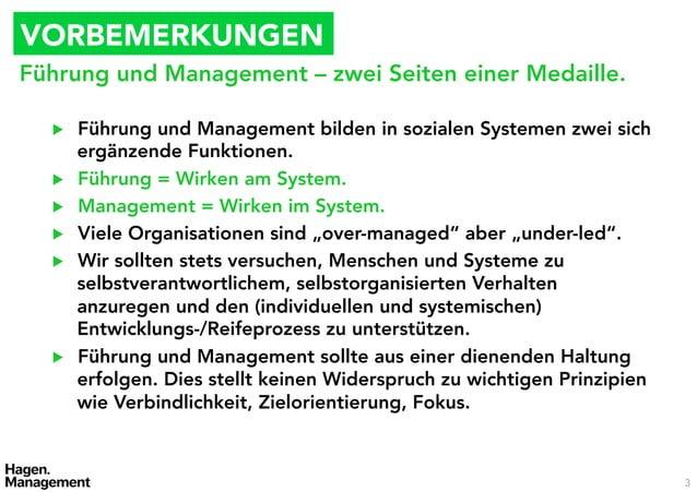 VORBEMERKUNGENFührung und Management – zwei Seiten einer Medaille.  ▶   Führung und Management bilden in sozialen Systeme...