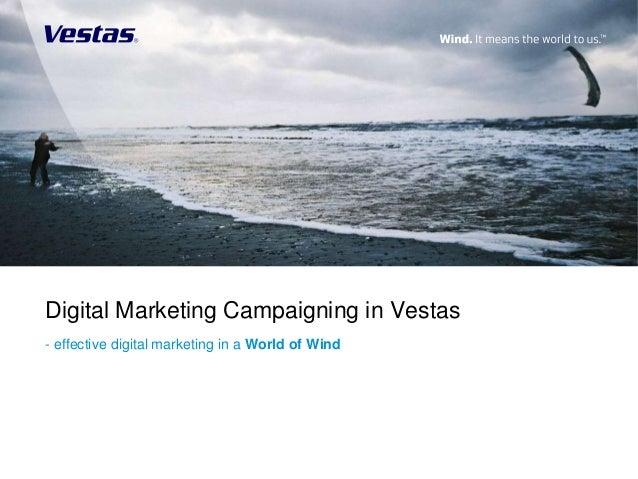 Digital Marketing Campaigning in Vestas- effective digital marketing in a World of Wind