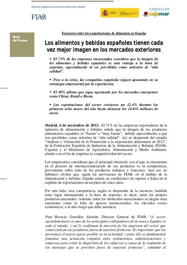 Encuesta sobre las exportaciones de alimentos en EspañaLos alimentos y bebidas españoles tienen cada vez mejor imagen en l...