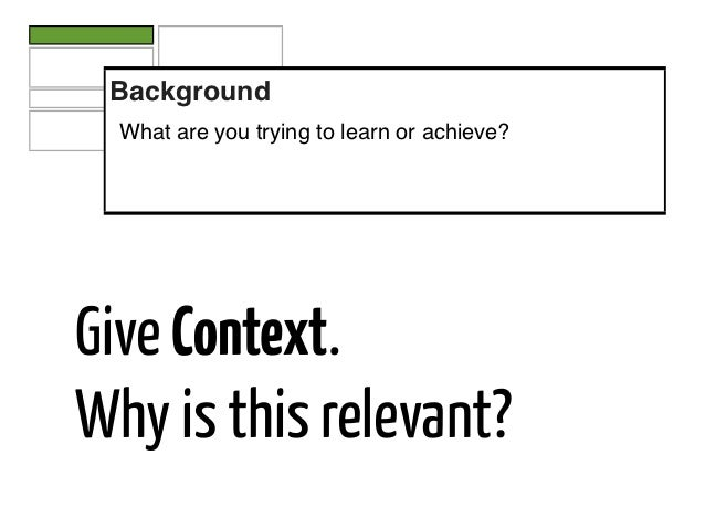 Background  What are you trying to learn or achieve?Give Context.Why is this relevant?