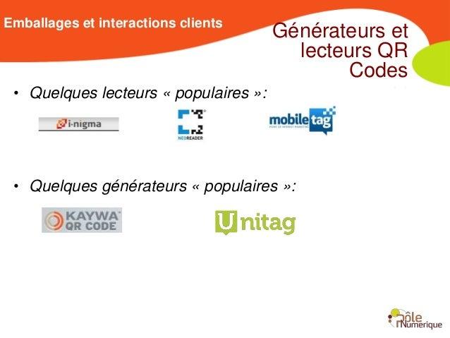 Emballages et interactions clients                                       Générateurs et                                   ...