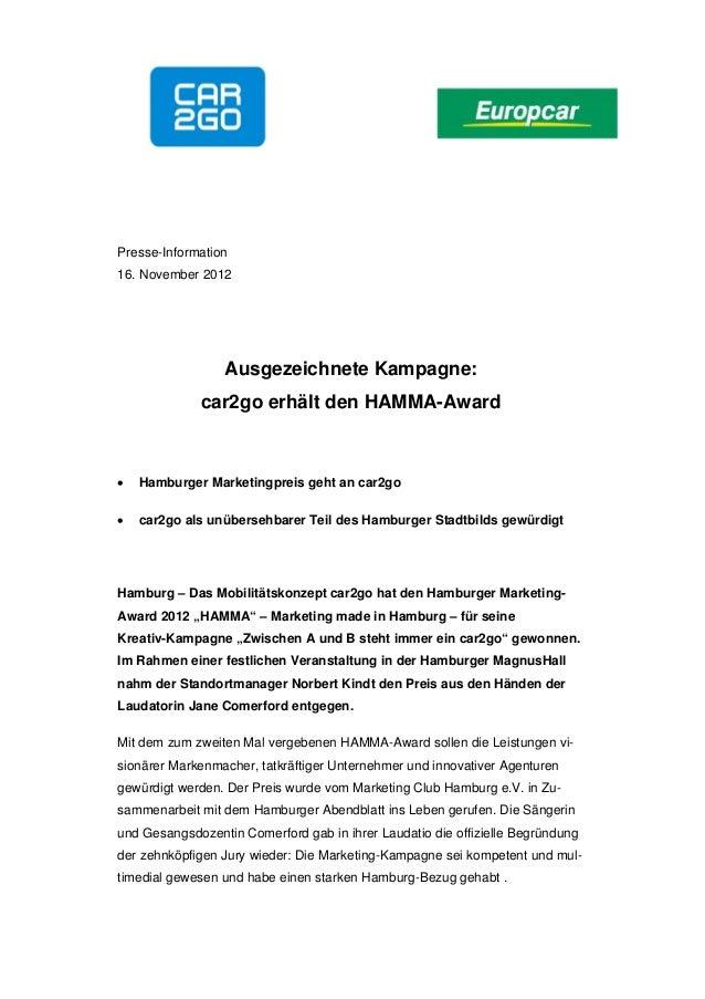 Presse-Information16. November 2012                 Ausgezeichnete Kampagne:             car2go erhält den HAMMA-Award   ...
