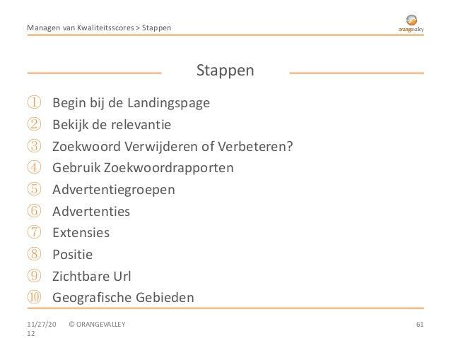 Managen van Kwaliteitsscores > Stappen                                         Stappen①      Begin bij de Landingspage②   ...