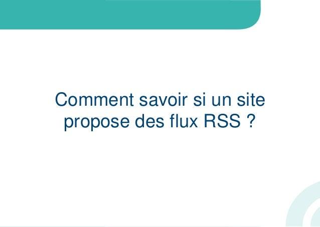 Comment savoir si un sitepropose des flux RSS ?