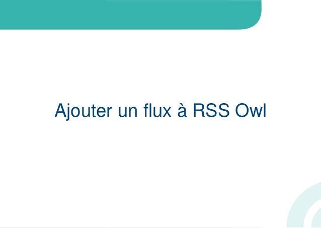 Ajouter un flux à RSS Owl