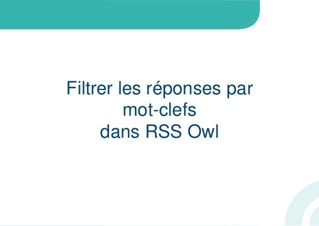 Filtrer les réponses parmot-clefsdans RSS Owl