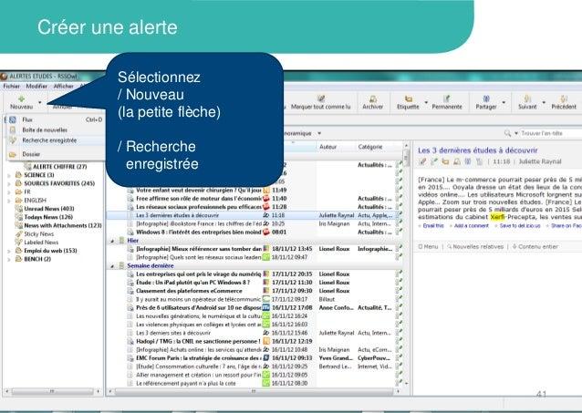 Créer une alerteSélectionnez/ Nouveau(la petite flèche)/ Rechercheenregistrée41