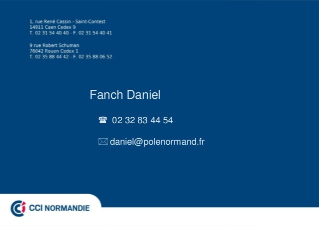 Fanch Daniel 02 32 83 44 54 daniel@polenormand.fr