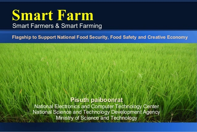Smart FarmSmart Farmers & Smart FarmingFlagship to Support National Food Security, Food Safety and Creative Economy       ...