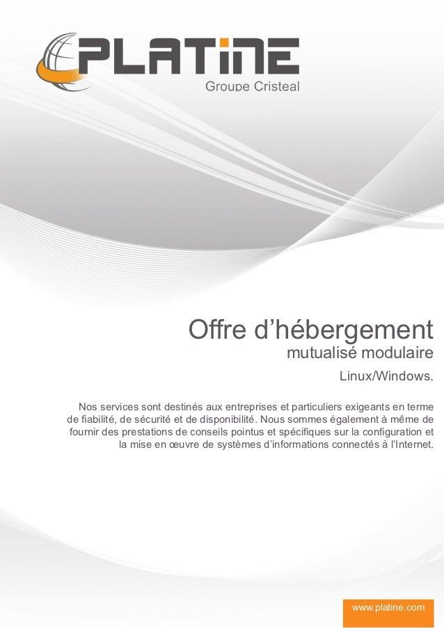 Offre d'hébergement                                                 mutualisé modulaire                                   ...
