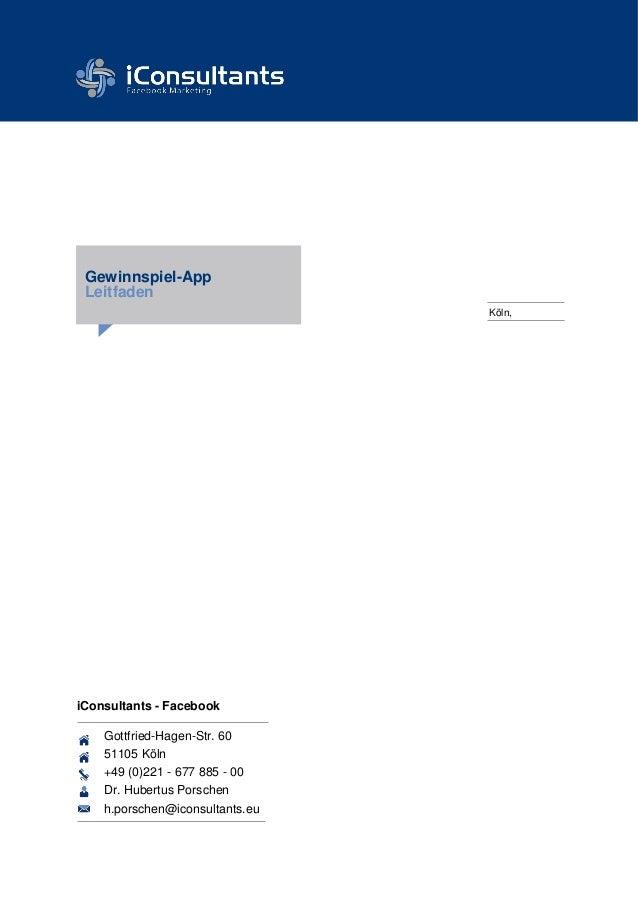 Angebot Ergo Social Media Suite Gewinnspiel-App Leitfaden Gottfried-Hagen-Str. 60 51105 Köln +49 (0)221 - 677 885 - 00 Dr....
