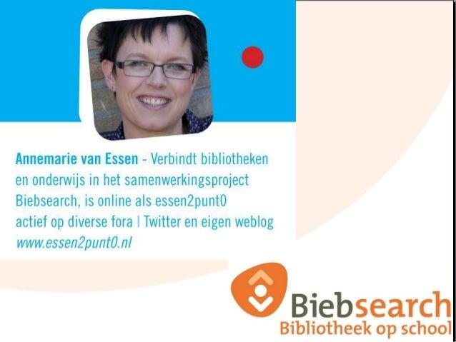 Annemarie van EssenProgrammamanager BiebsearchAnnemarie.vanessen@obd.nl06-20776007www.biebsearch.nlNovember 2012