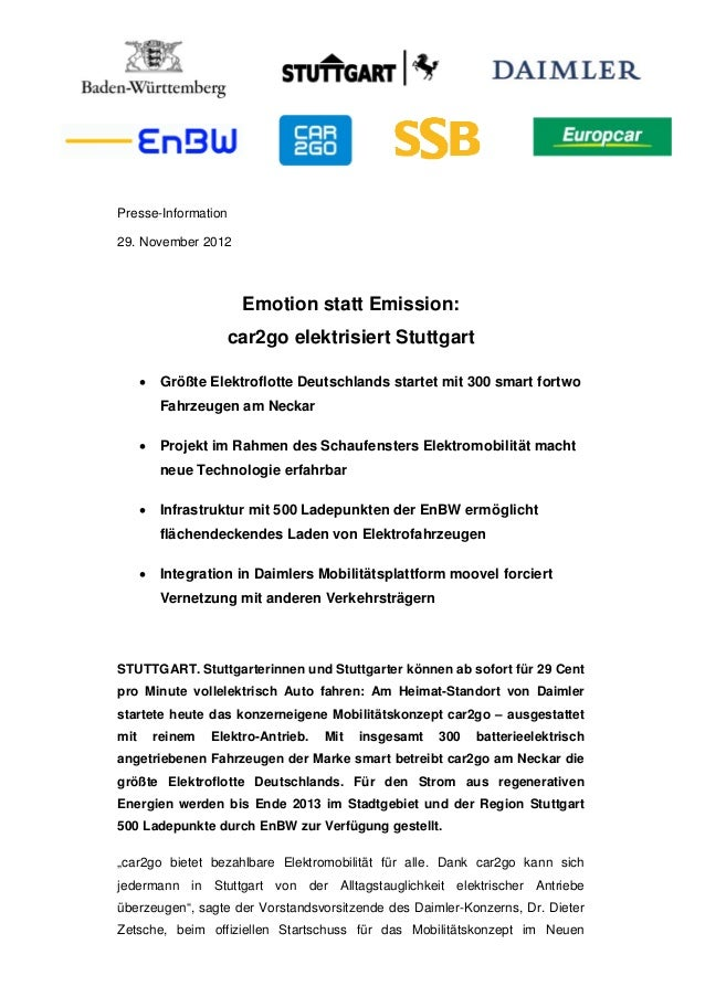 Presse-Information29. November 2012                        Emotion statt Emission:                     car2go elektrisiert...