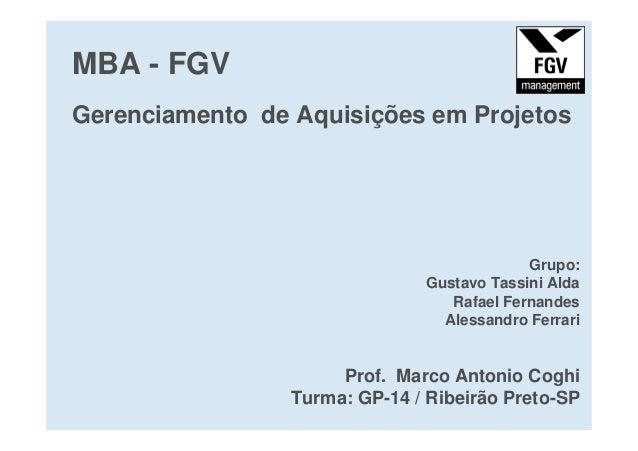 MBA - FGVGerenciamento de Aquisições em Projetos                                            Grupo:                        ...