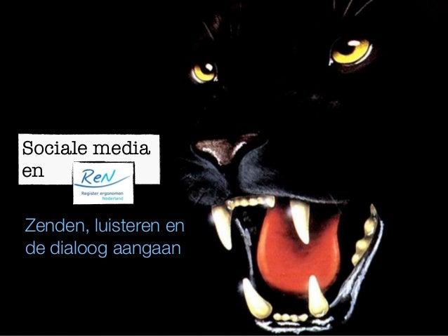 Sociale mediaenZenden, luisteren ende dialoog aangaan