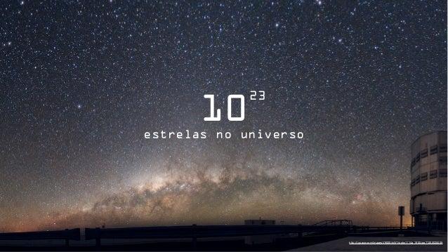 23       10estrelas no universo                       http://i.space.com/images/i/9000/wW1/potw1114a_1900.jpg?1302035009