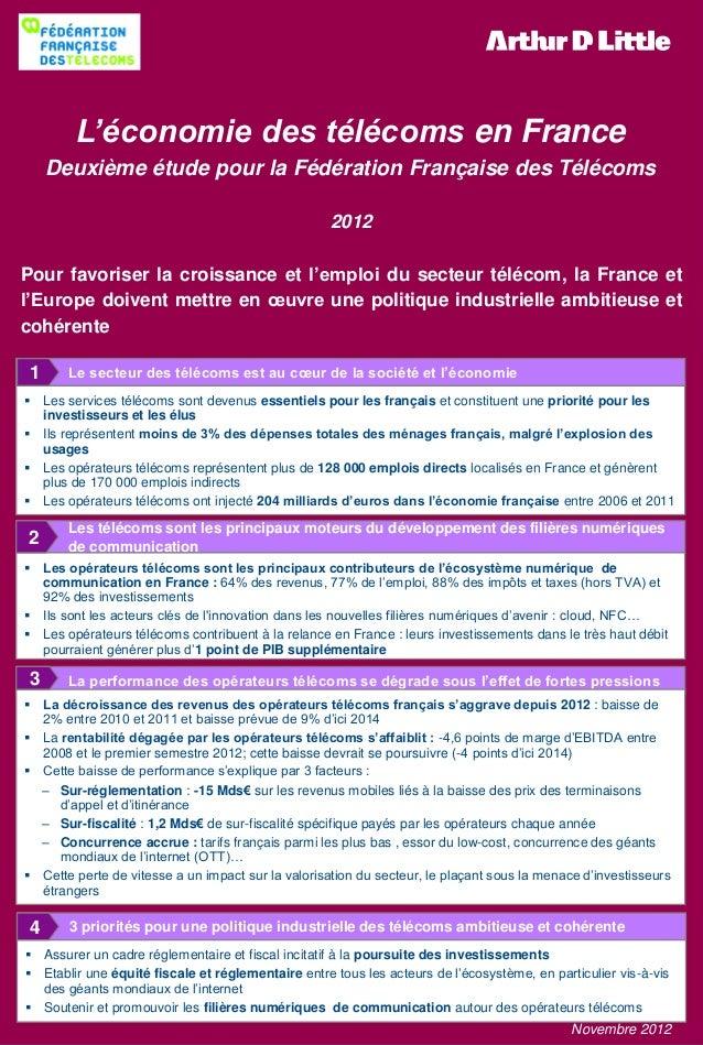 L'économie des télécoms en France Deuxième étude pour la Fédération Française des Télécoms 2012 Pour favoriser la croissan...