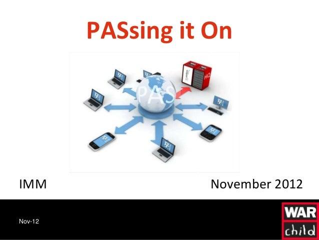 PASsing it OnIMM                 November 2012Nov-12