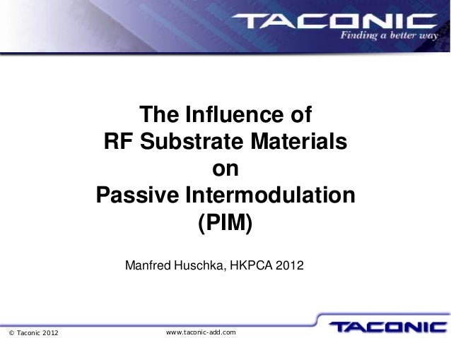 The Influence of RF Substrate Materials on Passive Intermodulation (P…