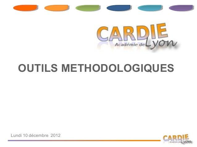 OUTILS METHODOLOGIQUESLundi 10 décembre 2012