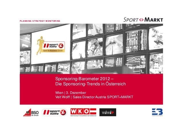 PLANNING STRATEGY M ONITORING                         Sponsoring-Barometer 2012 –                         Die Sponsoring-T...