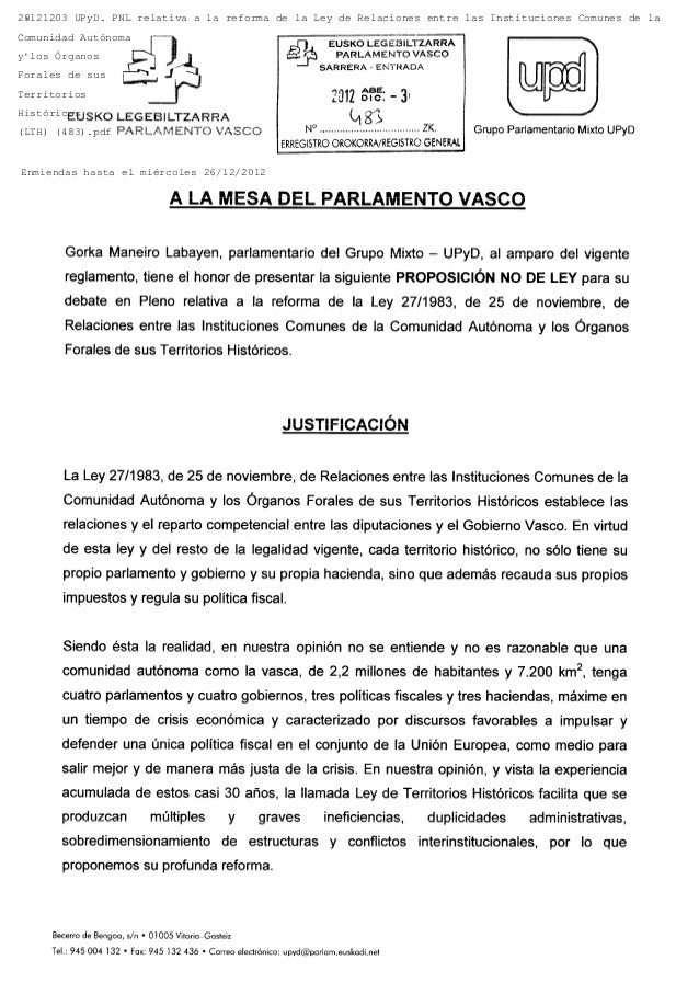 20121203 UPyD. PNL relativa a la reforma de la Ley de Relaciones entre las Instituciones Comunes de laComunidad Autónomay ...