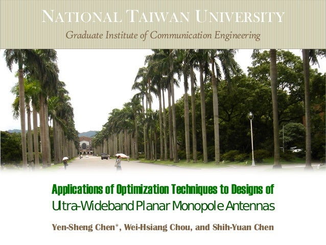NATIONAL TAIWAN UNIVERSITY    Graduate Institute of Communication Engineering Applications of Optimization Techniques to D...