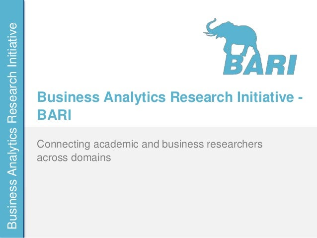 Business Analytics Research Initiative                                         Business Analytics Research Initiative -   ...