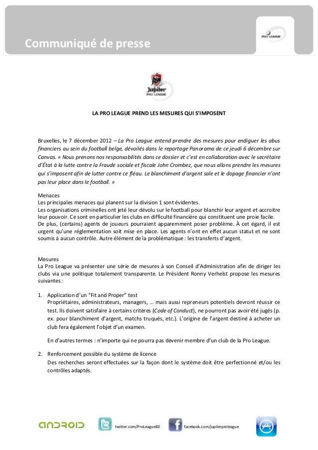 Communiqué de presse                         LA PRO LEAGUE PREND LES MESURES QUI S'IMPOSENT  Bruxelles, le 7 décember 2012...