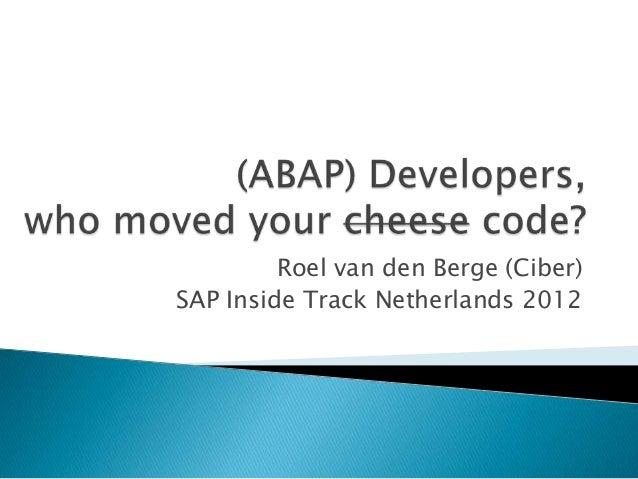Roel van den Berge (Ciber)SAP Inside Track Netherlands 2012